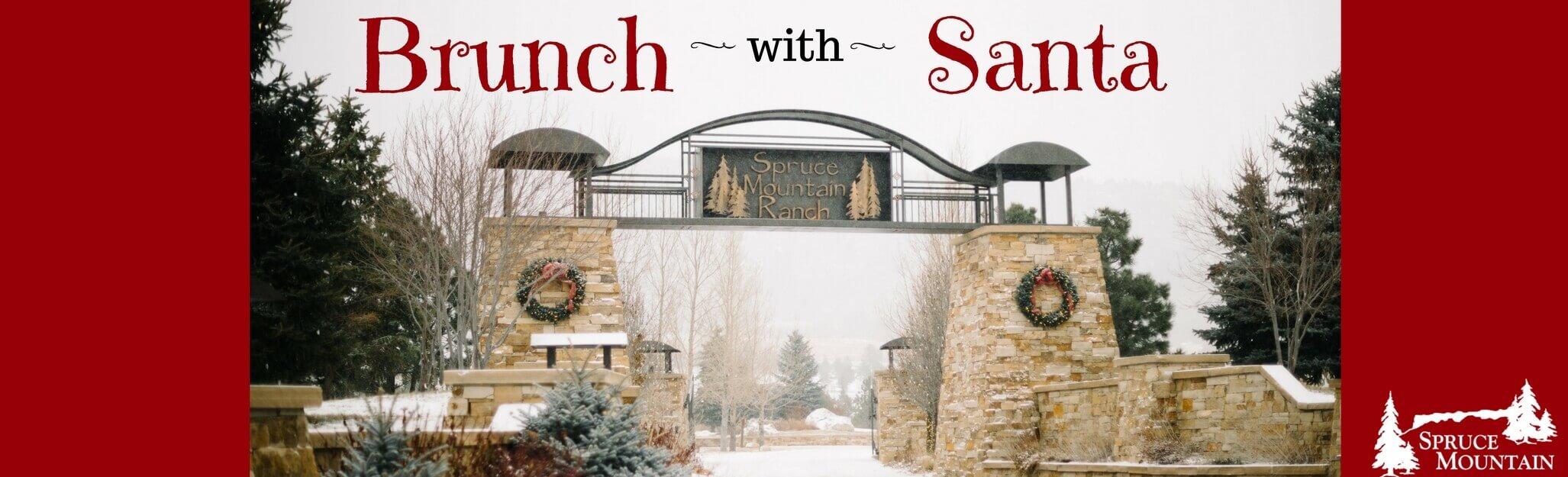 Santa Brunch at Spruce Mountain Ranch