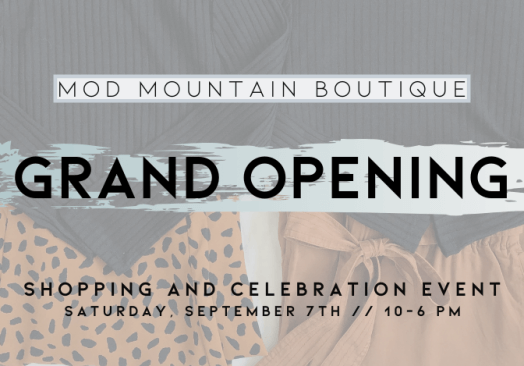 Mod Mountain Boutique Grand Opening