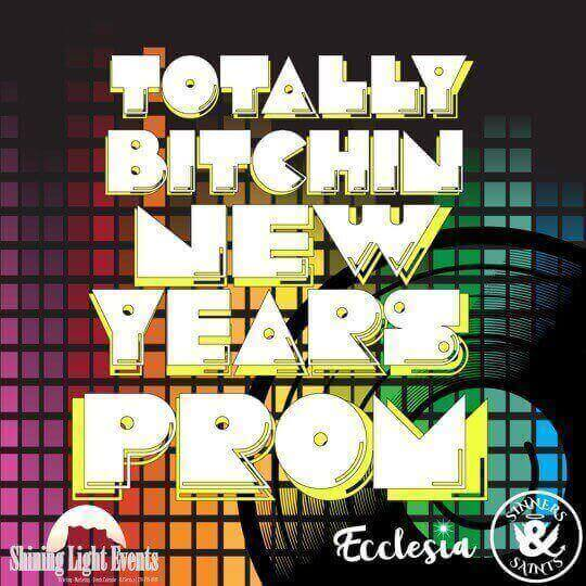 Totally Bitchin New Years Prom